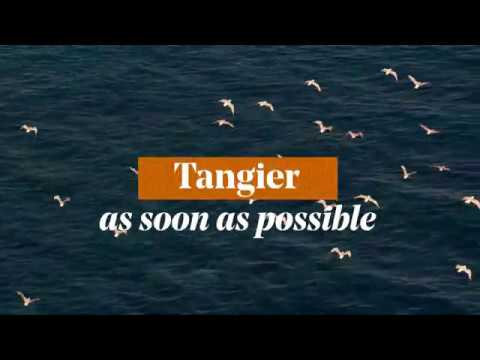Tangier - Morocco, As soon as possible